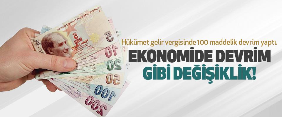 Ekonomide devrim gibi değişiklik..!
