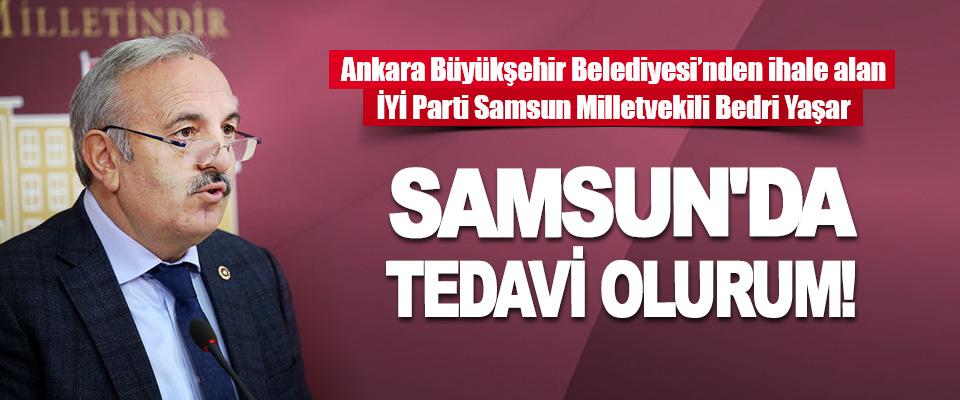 İYİ Parti Samsun Milletvekili Bedri Yaşar