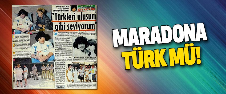 Maradona Türk mü!