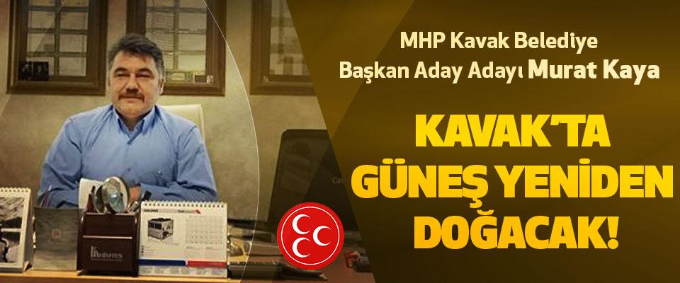 MHP Kavak Belediye Başkan Aday Adayı Murat Kaya
