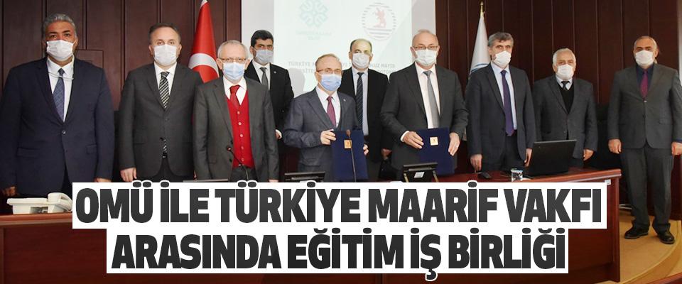Omü İle Türkiye Maarif Vakfı Arasında Eğitim İş Birliği