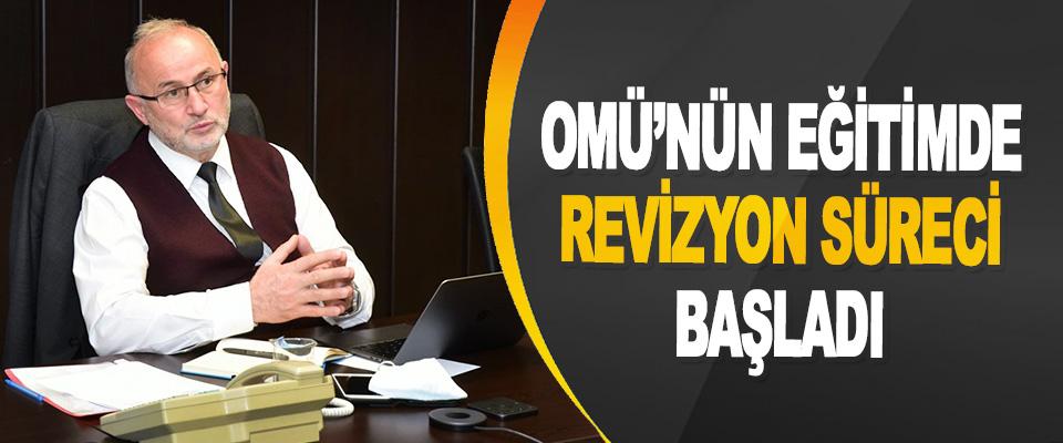Omü'nün Eğitimde Revizyon Süreci İlahiyat Fakültesinden Başladı