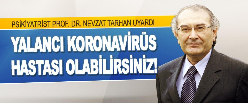 Psikiyatrist Prof. Dr. Nevzat Tarhan Uyardı