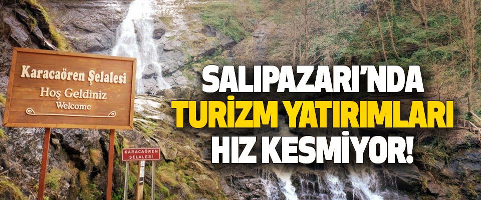 Salıpazarı'nda Turizm Yatırımları Hız Kesmiyor!