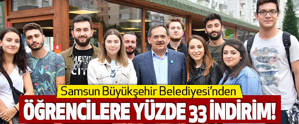 Samsun Büyükşehir Belediyesi'nden Öğrencilere Yüzde 33 İndirim!