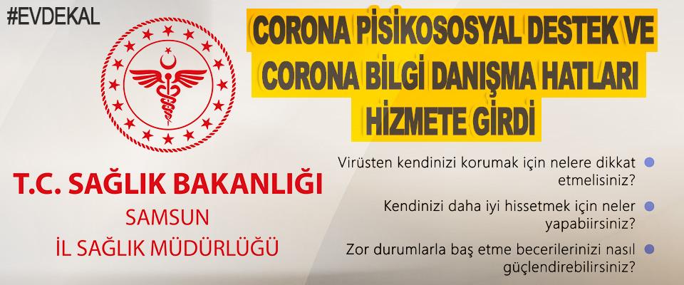 Samsun İl Sağlık Müdürlüğü Corona Pisikososyal Destek Ve Corona Bilgi Danışma Hatları Hizmete Girdi