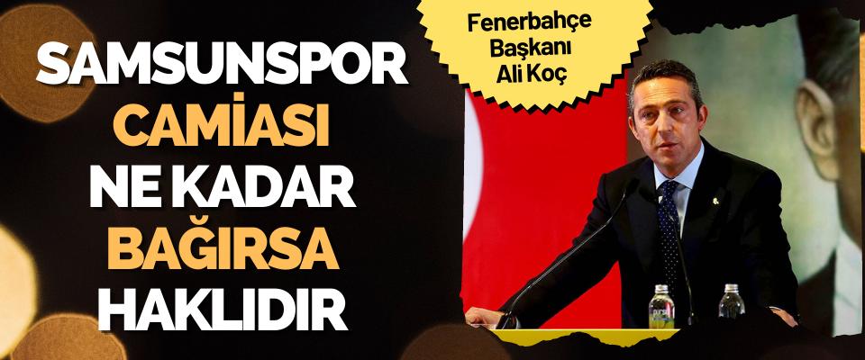 Samsunspor Camiası, Başkanı Ne Kadar Bağırsa Haklıdır
