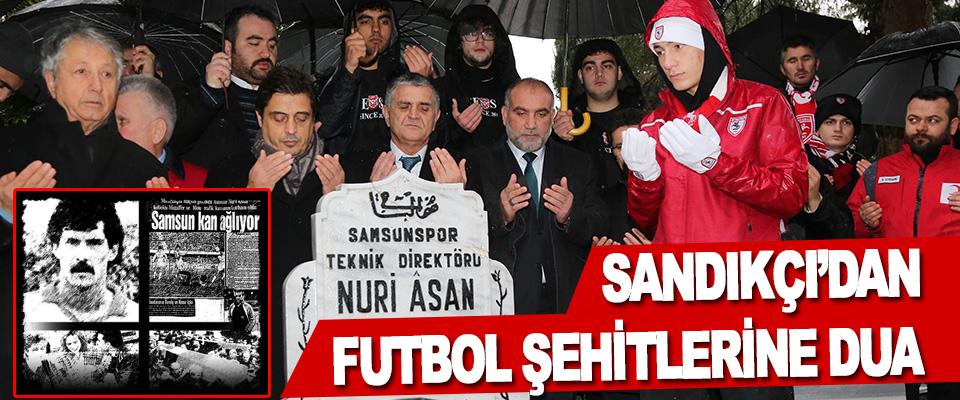 Sandıkçı'dan, Futbol Şehitlerine Dua