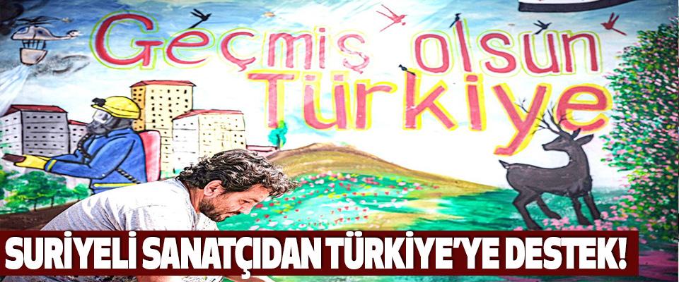 Suriyeli Sanatçıdan Türkiye'ye Destek!