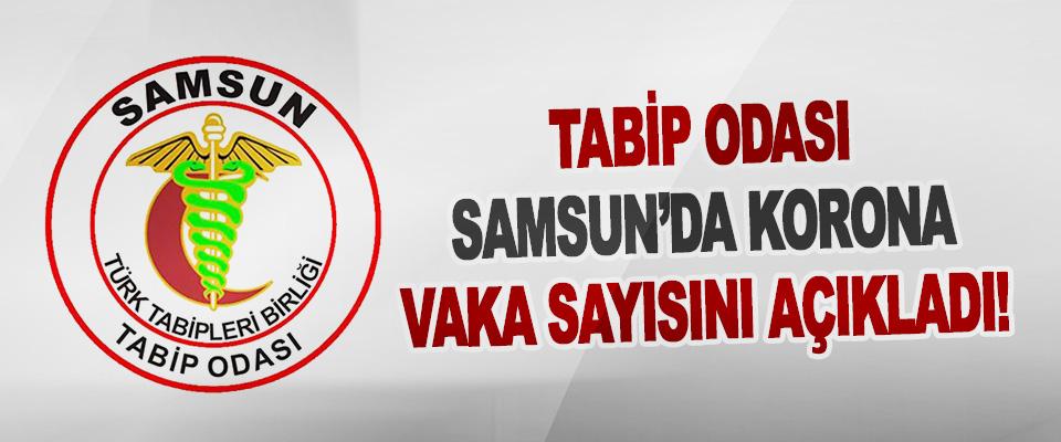 Tabip Odası Samsun'da Korona Vaka Sayısını Açıkladı!