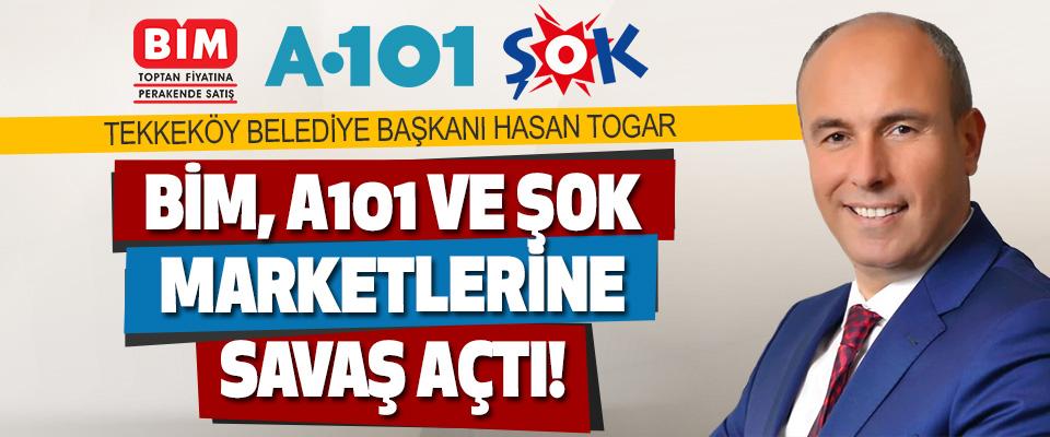 Tekkeköy Belediye Başkanı Hasan Togar BİM, A101 Ve ŞOK Marketlerine Savaş Açtı!