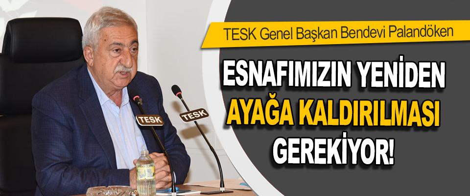 TESK Genel Başkan Bendevi Palandöken