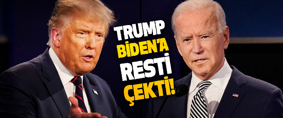 Trump Biden'a Resti Çekti!