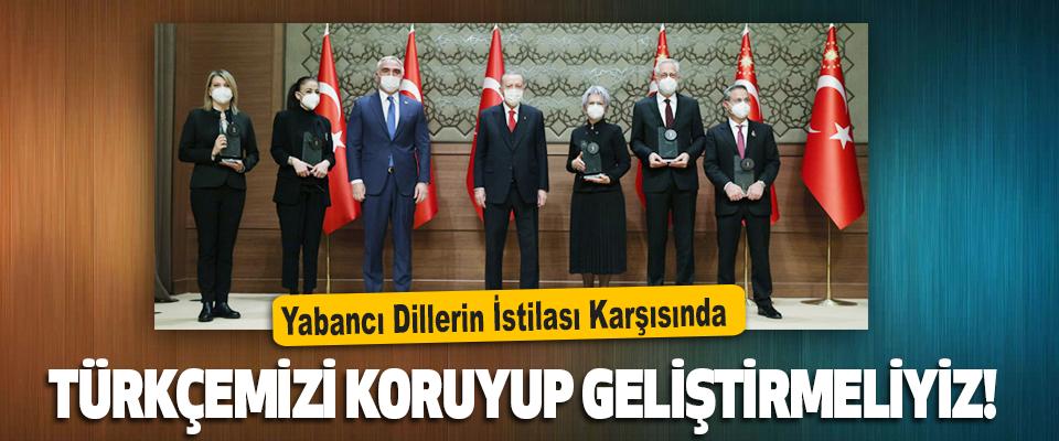 Yabancı Dillerin İstilası Karşısında Türkçemizi Koruyup Geliştirmeliyiz!