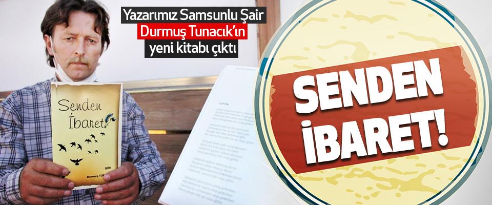 Yazarımız Samsunlu Şair Durmuş Tunacık'ın Yeni Kitabı Çıktı
