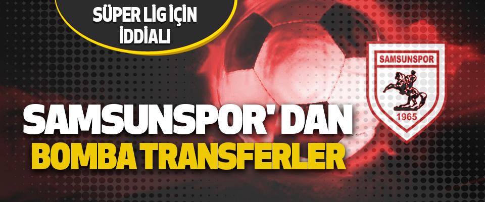 Yılport Samsunspor' dan Bomba Transferler