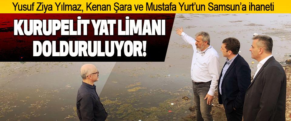 Yusuf Ziya Yılmaz, Kenan Şara ve Mustafa Yurt'un Samsun'a İhaneti