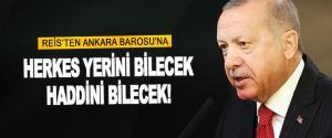Reis'ten Ankara Barosu'na