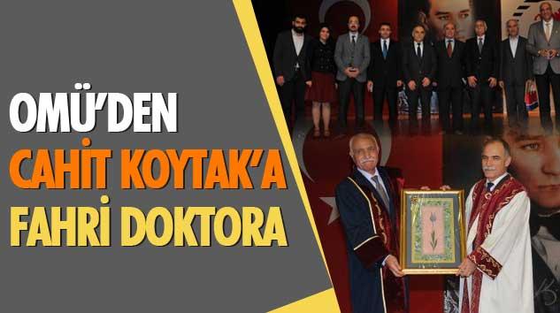 Omü'den Cahit Koytak'a Fahri Doktora