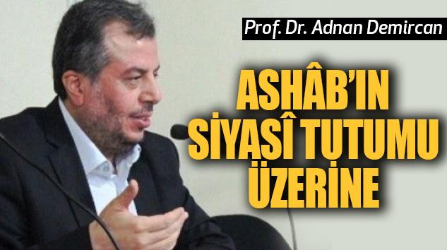 Ashâb'ın Siyasî Tutumu Üzerine