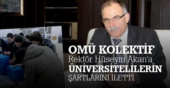 OMÜ Kolektif, Rektör Hüseyin Akan'a üniversitelilerin şartlarını iletti