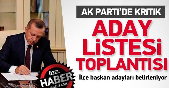AK PARTİ'DE KRİTİK SEÇİM TOPLANTISI