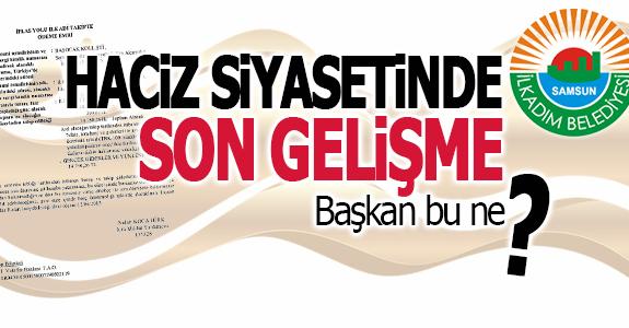 SAMSUN İLKADIM BELEDİYESİ'NE HACİZ ŞOKU!