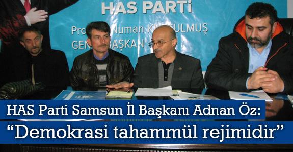 """Adnan Öz: """"Demokrasi tahammül rejimidir"""""""