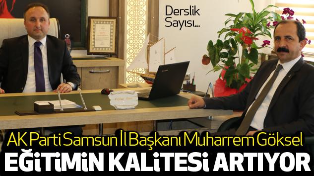 Samsun'da Eğitimin Kalitesi...