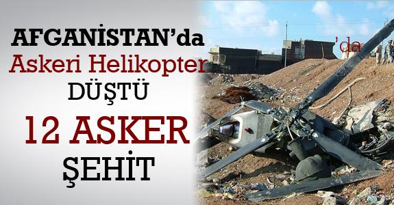 Afganistan'ın başkenti Kabil'de askeri helikopter düştü. 5 Türk askeri şehit oldu.