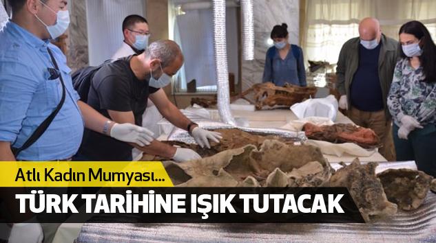 Atlı Kadın Mumyası Türk Tarihine Işık Tutacak
