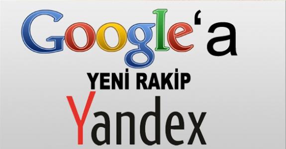 Google'a  Yeni Rakip Yandex