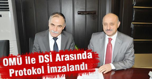 DSİ İle OMÜ Arasında Arsa Tahsis Protokolü İmzalandı