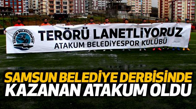 Samsun belediye derbisinde kazanan atakum oldu..