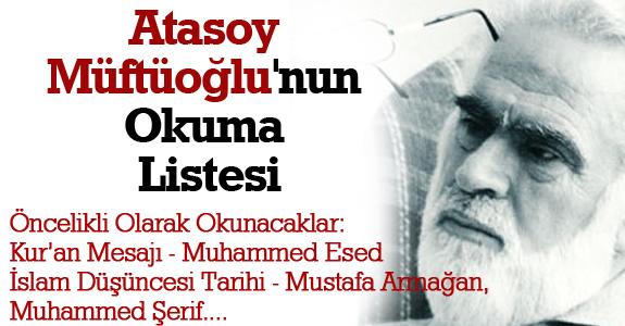 Atasoy Müftüoğlu'nun Okuma Listesi