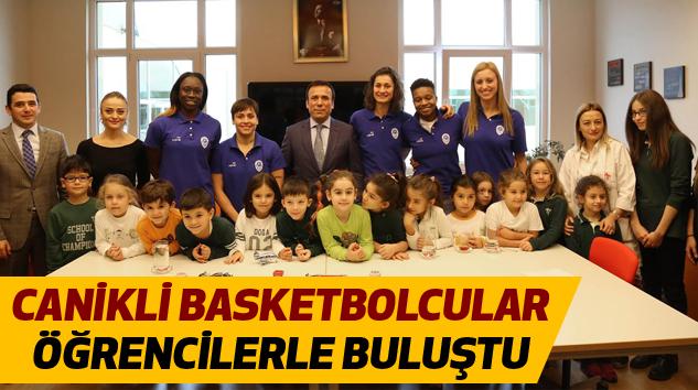 Canikli Basketbolcular Öğrencilerle Buluştu