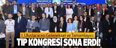 1. uluslararası geleneksel ve tamamlayıcı Tıp Kongresi Sona Erdi!
