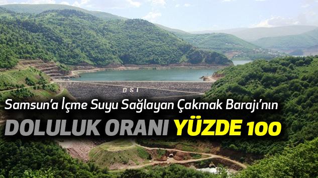 Samsun'a İçme Suyu Sağlayan Çakmak Barajı'nın Doluluk Oranı Yüzde 100