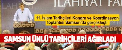 11. İslam Tarihçileri Kongre ve Koordinasyon toplantısı Samsun'da gerçekleşti.