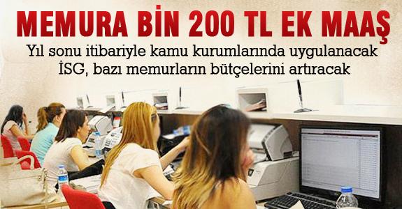 Memura Bin 200 TL Ek Maaş