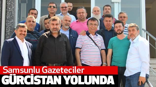 Samsunlu Gazeteciler Gürcistan Yolunda