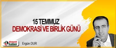15 Temmuz Demokrasi Ve Birlik Günü