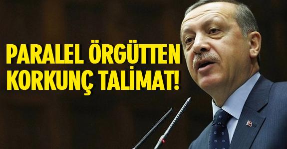 PARALEL ÖRGÜTTEN KORKUNÇ TALİMAT!