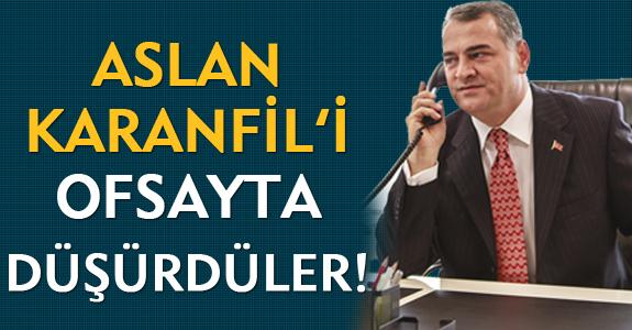 KARANFİL'İ OFSAYTA DÜŞÜRDÜLER!