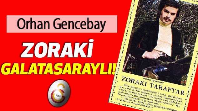 Zoraki Galatasaraylı!
