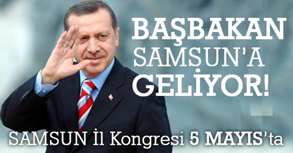 Başbakan Samsun'a geliyor!
