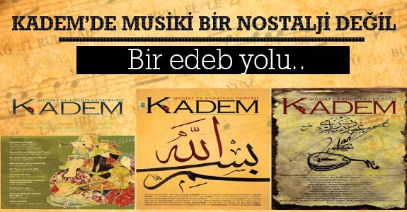 Kadem'de Musiki Bir Nostalji Değil