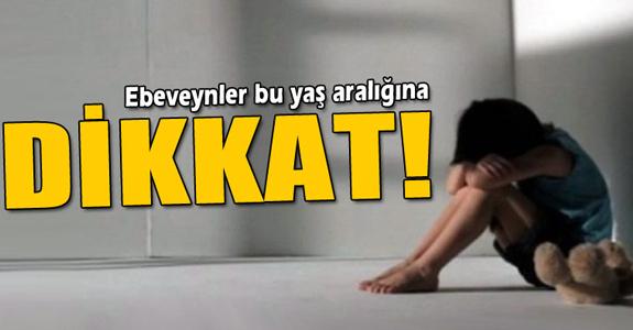 BU YAŞ ARALIĞINA DİKKAT!