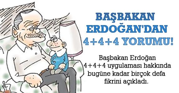 Başbakan Erdoğan'dan 4+4+4 yorumu!