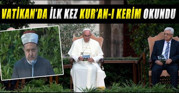 VATİKAN'DA İLK KEZ KUR'AN-I KERİM OKUNDU